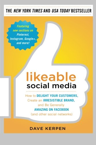 Dave Kerpen - Likeable Social Media (Revised and Expanded)