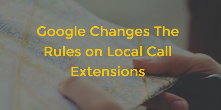 Google Changes the Rules on Local Call Extensions